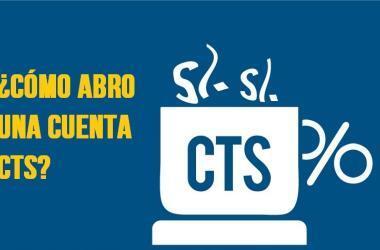 ¿Cómo abrir una cuenta CTS?