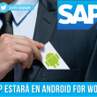 administracion, sap, android, android for work, apps