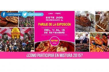 Mistura, Mistura 2015, gastronomía, Sociedad Peruana de Gastronomía, restaurantes, alimentos, emprendedores