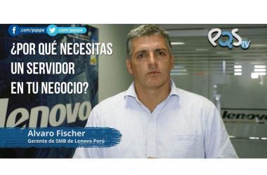 pymes, empresas, emprendedores, emprendimiento, PC, servidor, lenovo peru, Álvaro Fischer