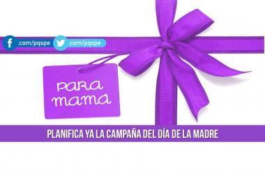 Dia de la Madre, Campaña por el Dia de la Madre, emprendedores, emprendimiento, negocios, clientes, ventas, consejos