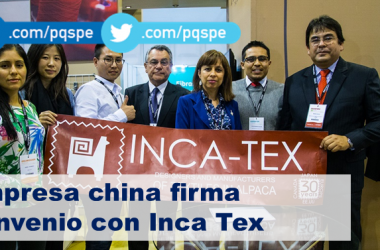 Empresa china firma convenio de exclusividad con Inca Tex