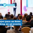 8 consejos para un buen networking en un evento