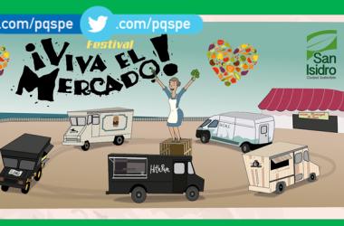 ¡Viva el Mercado! 1er Festival de Arte, Música y Gastronomía de San Isidro