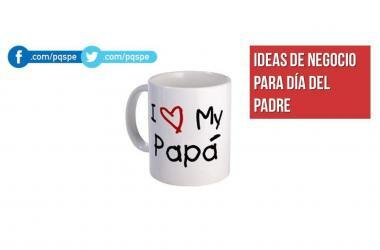 ideas de negocio, negocios, dia del padre, emprendedores