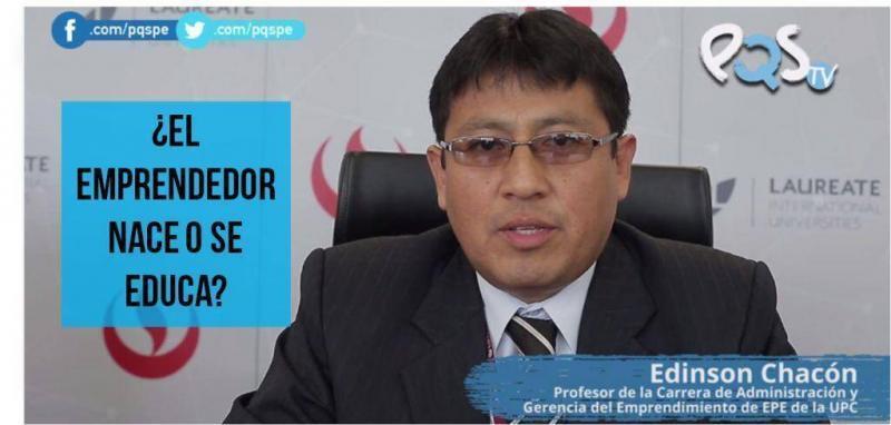 [VIDEO] ¿El emprendedor nace o se educa?