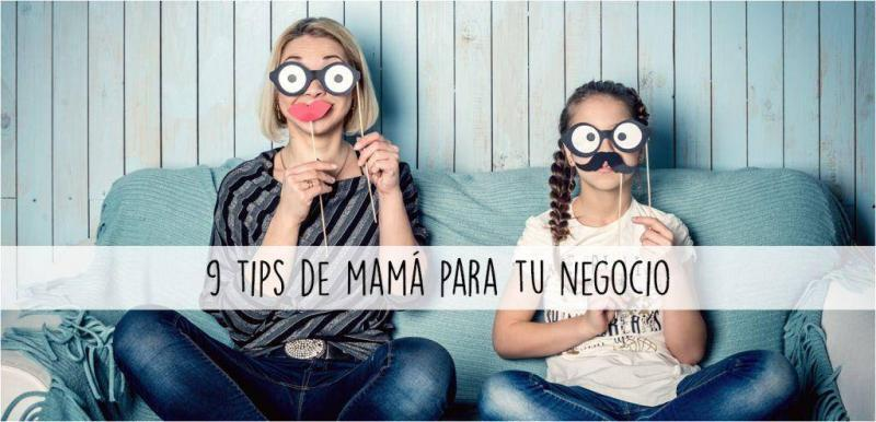 mamá, consejos, emprendedor, negocio