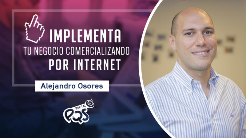 PQSresponde: implementa tu negocio comercializando por Internet