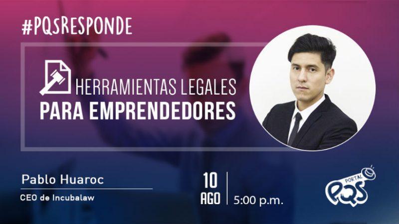 PQSresponde: herramientas legales para emprendedores
