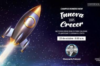 Campus Virtual Romero te invita al próximo #CampusRomeroNow, una conferencia 100% online que te dará la posibilidad de escuchar, de primera mano, todo lo necesario para que puedas emprender exitosamente.