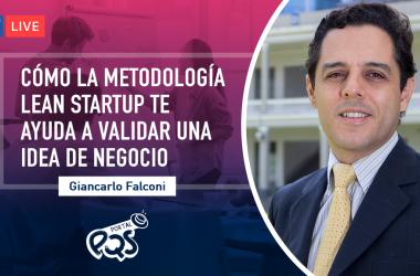 Giancarlo Falconi, responsable de Incubadora PQS, te explicará cómo la metodología Lean Startup te ayuda a validar una idea de negocio con la finalidad de conocer las verdaderas necesidades de tus clientes.