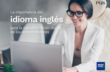 La importancia del idioma inglés para la transformación digital de los emprendedores