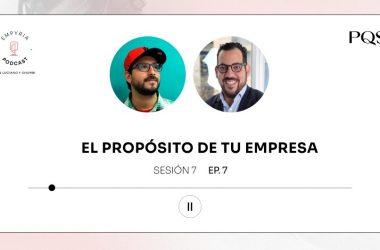 Empyria Podcast – El propósito de tu empresa
