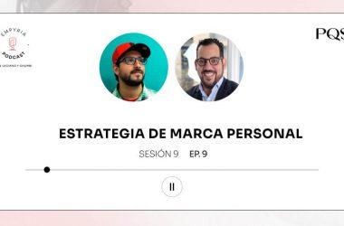 Empyria Podcast – Tu estrategia de marca personal