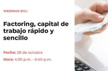 """Webinar: """"Factoring, capital de trabajo rápido y sencillo"""""""